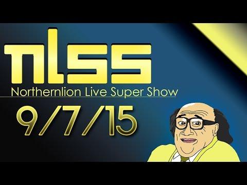 Northernlion Live Super Show [9/7/15]
