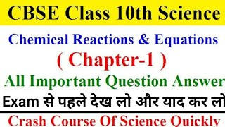 CBSE Class 10 Science | Chapter 1 | Chemical reaction and equation Important Question With Answer