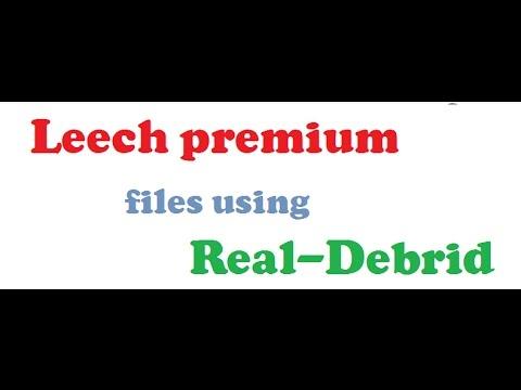 Leech premium files using Real-debrid