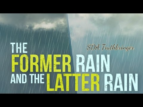 The Former and Latter Rain