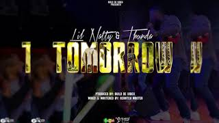 Video Lil Natty & Thunda - Tomorrow [2018 Soca] download MP3, 3GP, MP4, WEBM, AVI, FLV Agustus 2018