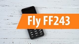 Распаковка Fly FF243 / Unboxing Fly FF243