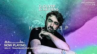 Oliver Heldens - Heldeep Radio #276