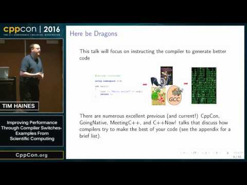 "CppCon 2016: Tim Haines ""Improving Performance Through Compiler Switches..."""