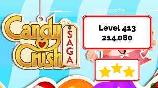 Candy Crush Saga Level 413 - No Boosters