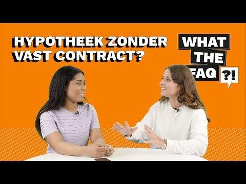 hoe krijg ik een hypotheek zonder vast contract what the faq 6