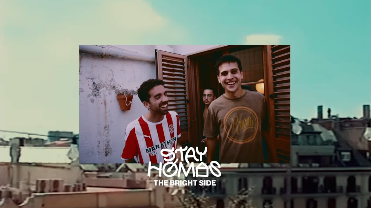 STAY HOMAS, Oques Grasses - The Bright Side (Official Video)