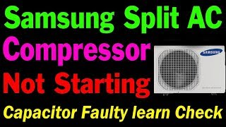 Samsung split ac compressor not start only fan motor working how to repair troubleshooting Hindi me