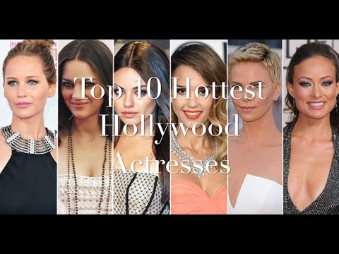 Top 10 Most Beautiful & Hottest Hollywood Actresses List 2017
