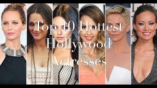 Top 10 most beautiful & hottest hollywood actresses list 2016