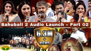 Bahubali 2  Audio Launch - Part 02
