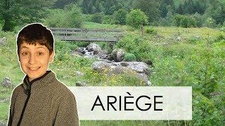 ARIÈGE - Découvrons la France #2