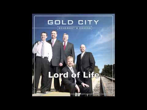 Gold City--Lord of Life