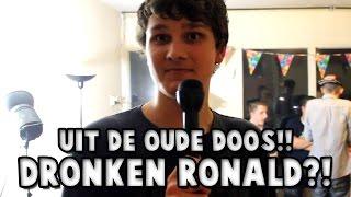 UIT DE OUDE DOOS!! DRONKEN RONALD?!
