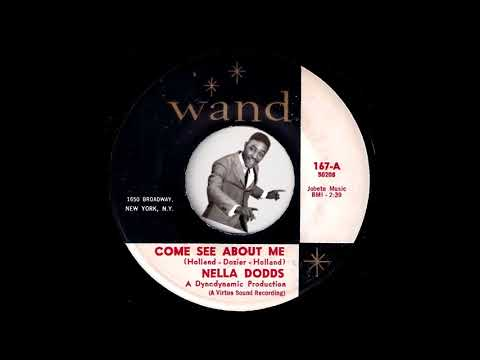 Nella Dodds - Come See About Me [Wand] 1964 Northern Soul 45