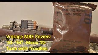 Vintage MRE Review 1994 Menu 10 Tuna with Noodles