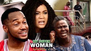 Video My Super Woman Season 1 - 2017 Newest Nollywood Full Movie | Latest Nollywood Movies 2017 download MP3, 3GP, MP4, WEBM, AVI, FLV Januari 2018