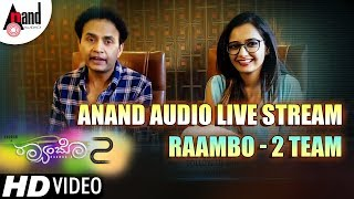 Anand Audio Live Stream | Raambo 2 Team | Sharan | Aashika