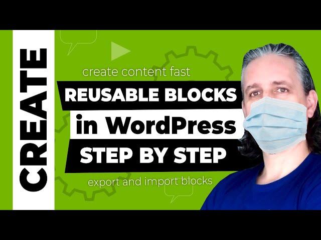 WordPress Tutorial: Reusable Blocks (for Beginners)