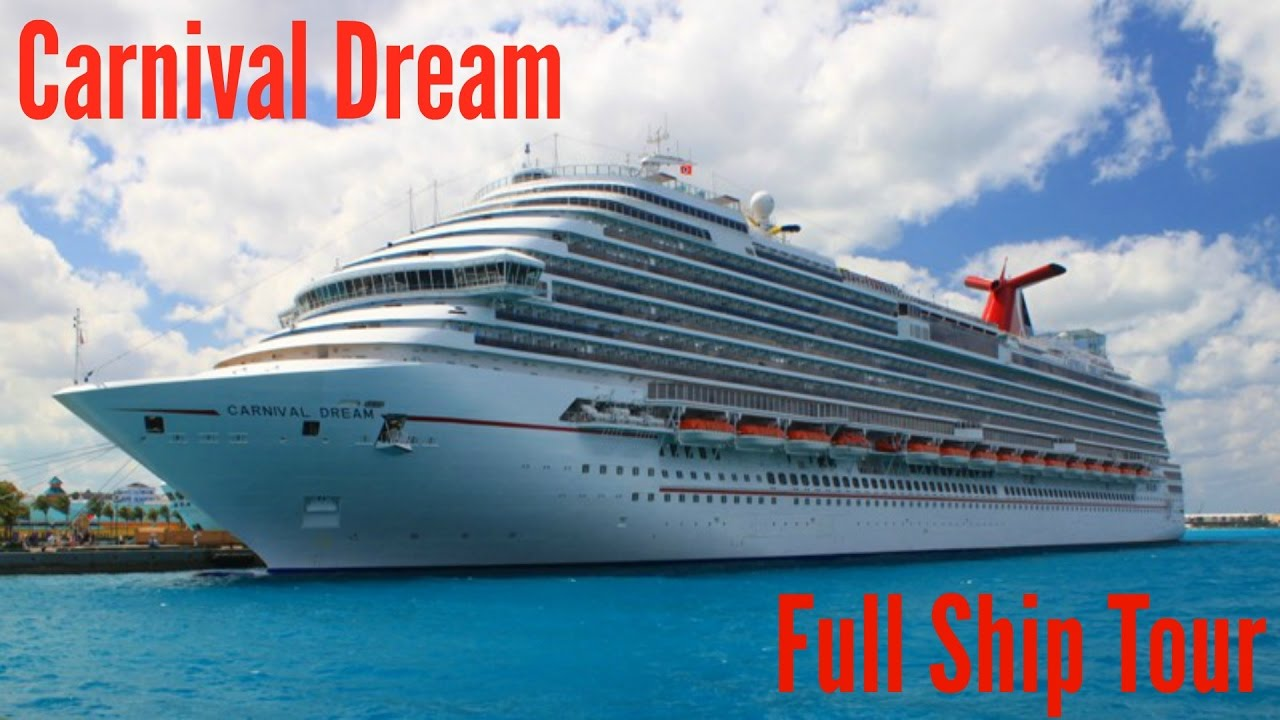 Carnival Dream Full Ship Tour YouTube - The dream cruise ship
