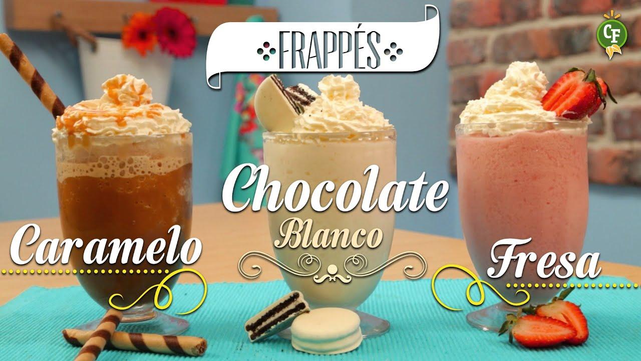 Cómo preparar Frappés Caramelo, Chocolate Blanco y Fresa? - Cocina ...