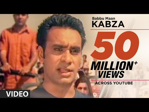 Babbu Maan : Kabza Full Video Song | Saun...