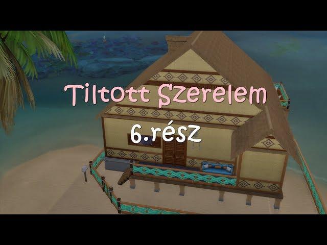 Tiltott Szerelem 6.rész /Sims 4 Film/