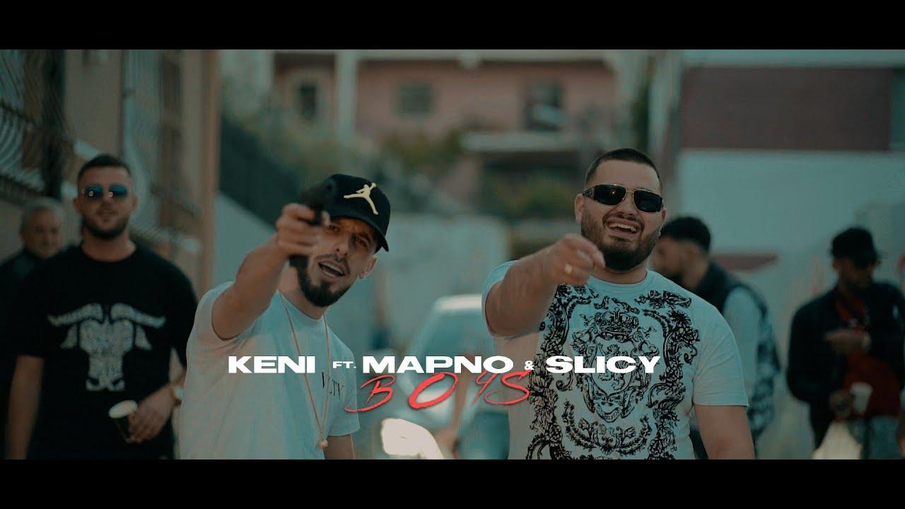 KENI FT. MAPNO & SLICY - BOYS