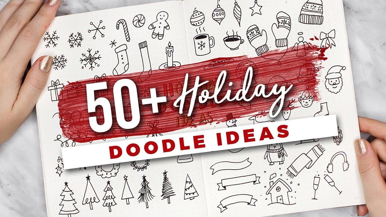 50 Holiday Doodle Ideas YouTube