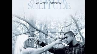 Apostle of Solitude - Last Sunrise (2010 - Full Album)