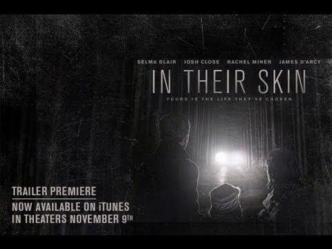 Horror - IN THEIR SKIN - TRAILER | Selma Blair, Joshua Close, James D'Arcy