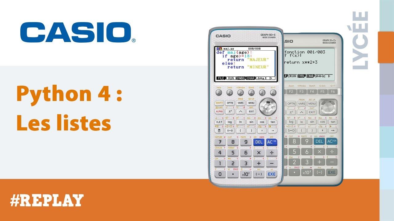 STAGE PYTHON 4: Les listes avec les calculatrices CASIO Graph 35+E II /  Graph 90+E