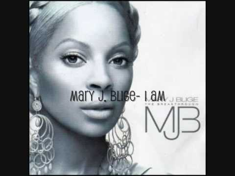 Mary J  Blige I am