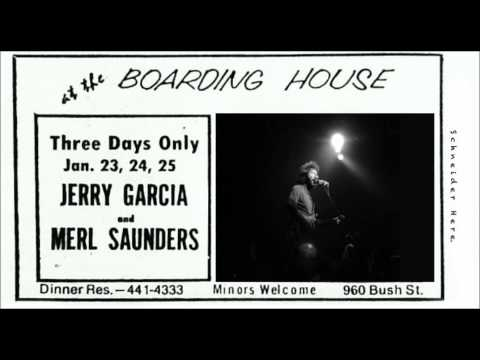Jerry Garcia and Merl Saunders - The System 1973-01-25