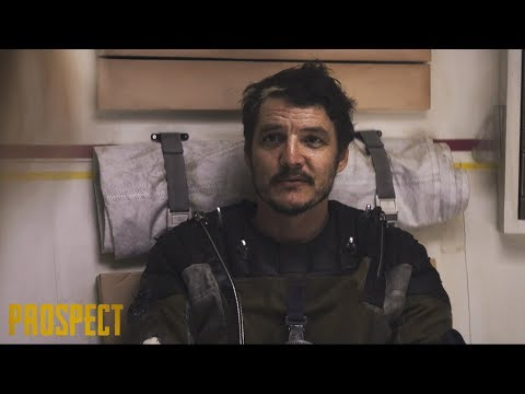"""Exclusive Clip From """"Prospect"""" Starring Pedro Pascal"""