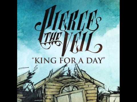 king for a day Lyrics to 'king for a day' by pierce the veil dare me to jump off of this jersey bridge / i bet you never had a friday night like this / keep it up, keep it.