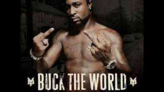 Young Buck - Buck the World Feat. Lyfe Jennings