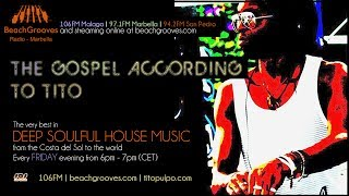 Deep soulful house: Beachgrooves Radio Show 1 -  Friday 18th April 2014