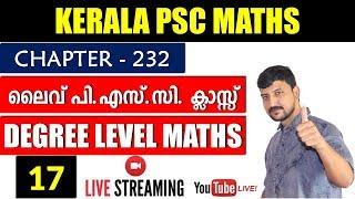 Kerala PSC Live Degree Level Maths Class#7 | Chapter#232 A2z Tricks PSC|Assistant grade 2018