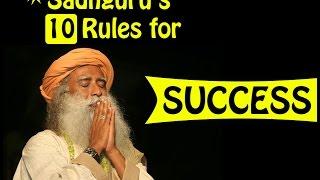 Sadhguru's Top 10 Rules For Success