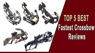 Top 5 Fastest Crossbow Reviews   Fastest Crossbow 2019