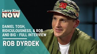 Rob Dyrdek On Daniel Tosh, Ridiculousness, & Rob and Big