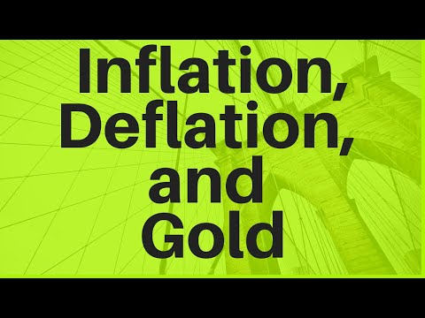 Inflation, Deflation, And Gold