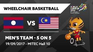 KL2017 9th ASEAN Para Games | Wheelchair Basketball - Men's Team 5 on 5 - LAO 🇱🇦 vs MAS 🇲🇾
