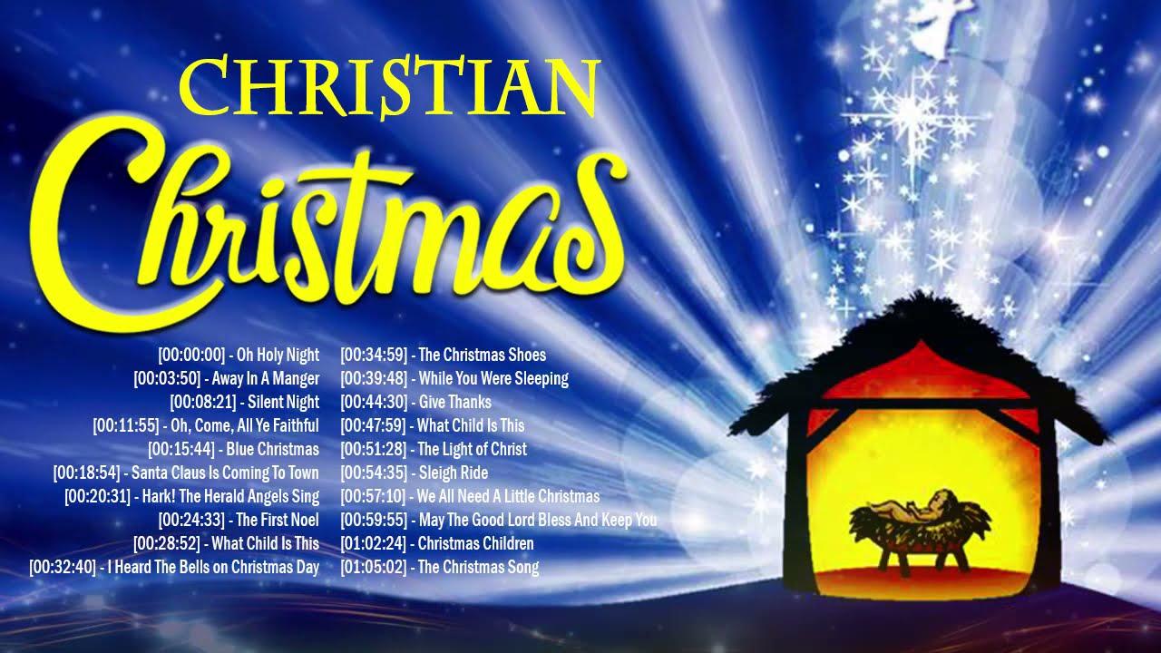 Chiristian Christmas 2021 Best Christian Christmas Songs 2021 Playlist Greatest Christian Music Christmas Songs Collection Youtube