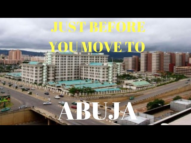 Living in Abuja City. What do people think?