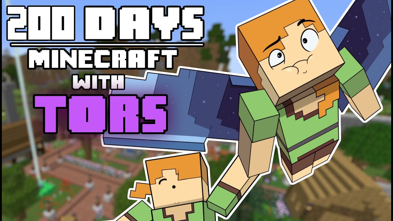 Download 200 Days - [Minecraft with Tors]