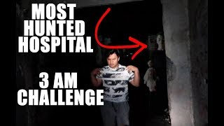 3 AM CHALLENGE - MOST HAUNTED HOSPITAL IN THE PHILIPPINES