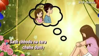 sath chodu na tera chahe duniya ho khafa sed whatsapp Status video