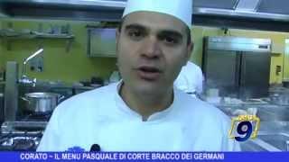 CORATO | Il menù pasquale di Corte Bracco dei Germani
